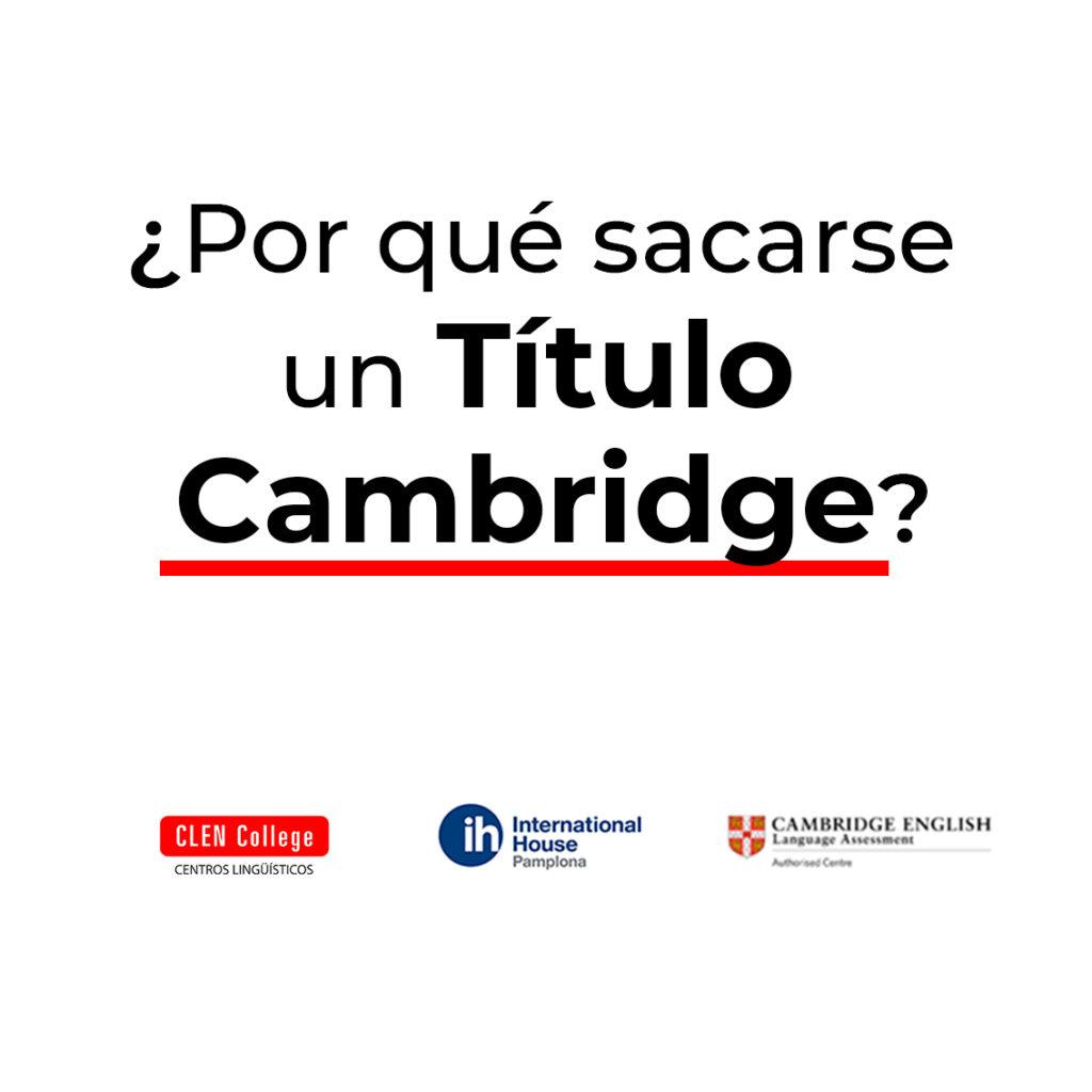 Razones para sacar el título Cambridge